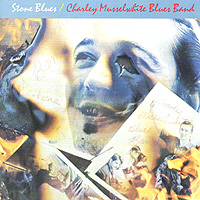 Charley Musselwhite Blues Band Charley Musselwhite Blues Band. Stone Blues sugar blues