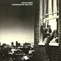 John Miles. Stranger In The City