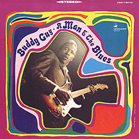 Бадди Гай Buddy Guy. A Man & The Blues потолочная люстра idlamp grace 299 4pf whitepatina