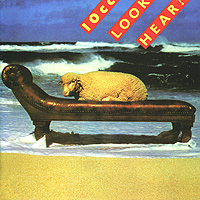 10 CC 10 CC. Look Hear? hear
