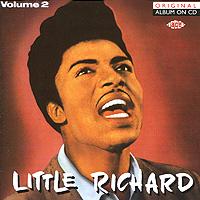 Литтл Ричард Little Richard. Volume 2 ричард клайдерман richard clayderman his greatest melodies 2 cd