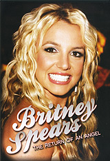 Britney Spears: The Return Of An Angel creedence clearwater revival creedence clearwater revival the singles collection 2 cd dvd