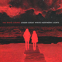 The White Stripes The White Stripes. Under Great White Northern Lights (CD + DVD) the third man and other stories