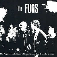 The Fugs The Fugs. Second Album With Additional Material cd modern talking the first second album
