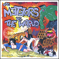 The Meteors. The Meteors Vs. The World (2 CD)