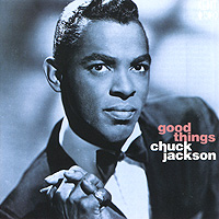 Chuck Jackson. Good Things