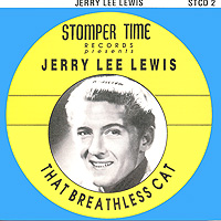 Jerry Lee Lewis. That Breathless Cat