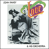 John Fahey & His Orchestra. Old Fashioned Love
