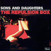 Zakazat.ru Sons And Daughters. The Repulsion Box