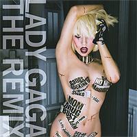 Lady Gaga Lady Gaga. The Remix lady gaga lady gaga artpop 2 lp