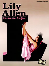 Lily Allen: It's Not Me, It's You lily allen lily allen it s not me it s you