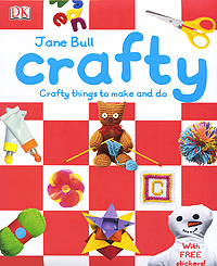 Crafty: Crafty Things to Make and Do 1000 things to make and do