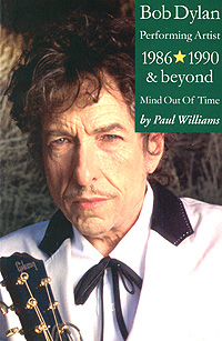 Bob Dylan: Performing Artist: 1986-1990 and Beyond: Mind Out Of Time виниловая пластинка cd bob dylan shadows in the night
