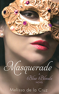 Masquerade: A Blue Bloods Novel blood will out the true story of a murder a mystery and a masquerade