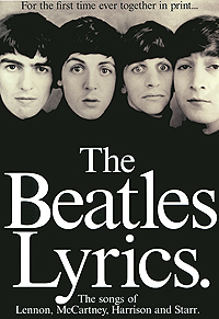 The Beatles Lyrics: The Songs of Lennon, McCartney, Harrison and Starr the beatles love all together now a documentary film