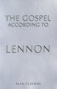 The Gospel According to Lennon fete fe009cwliw13 fete