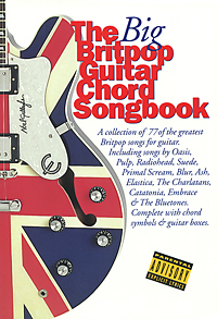 The Big Britpop Guitar Chord Songbook цена и фото