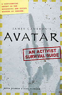 James Cameron's Avatar: An Activist Survival Guide бензогенератор kolner kgeg 5500