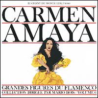 Кармен Амайа Carmen Amaya. Volume 6 мануэль сото эль сордера grands cantaores du flamenco el sordera volume 16