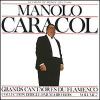 Маноло Карасол Caracol. Le Chant Du Monde