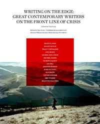 Writing on the Edge: Great Contemporary Writers on the Front Line of Crisis chris van gorder the front line leader