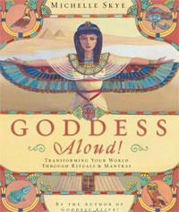 Goddess Aloud!: Transforming Your World Through Rituals & Mantras Уцененный товар (№1) fatima gaddar birth rituals in the amazigh culture and socio economic development