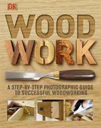 Woodwork: A Step-by-Step Photographic Guide to Successful Woodworking stewart a kodansha s hiragana workbook a step by step approach to basic japanese writing