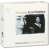 Элла Фитцжеральд Ella Fitzgerald. The Essential (3 CD) элла фитцжеральд the count basie orchestra tommy flanagan trio оскар питерсон ray brown duo jazz at the santa monica civic 72 3 cd