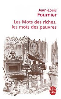 Les Mots des riches, les mots des pauvres les mots