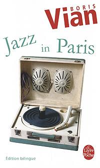 Jazz in Paris boris vian l arrache coeur