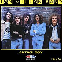 Ian Gillan Band. Anthology (CD + DVD)