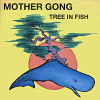 Mother Gong Mother Gong. Tree In Fish