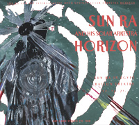 Сан Ра,Sun Ra & His Intergalactic Research Arkestra Sun Ra. Horizon hitachi ds14dcl ra шуруповерт