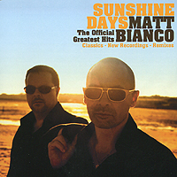 Мэтт Бьянко Matt Bianco. Sunshine Days. The Official Greatest Hits queen greatest hits cd
