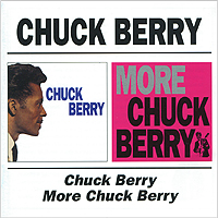 Чак Берри Chuck Berry. Chuck Berry / More Chuck Berry стоимость