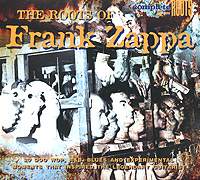 The Roots Of Frank Zappa