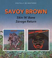 Savoy Brown Savoy Brown. Skin 'N' Bone / Savage Return [wamami] 13 brown