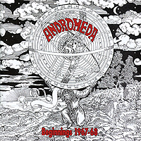 Andromeda Andromeda. Beginnings 1967-68 andromeda andromeda definitive collection 2 cd