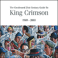 King Crimson King Crimson. The Condensed 21st Century Guide To. 1969-2003 (2 CD) russia condensed milk