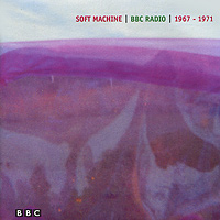 Soft Machine Soft Machine. BBC Radio 1967-1971 (2 CD) bbc sessions cd