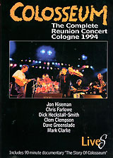 Colosseum Lives: The Complete Reunion Concert Cologne 1994 the colosseum
