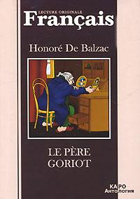 Honore De Balzac Le pere Goriot