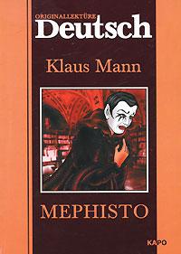 Klaus Mann Mephisto mephisto