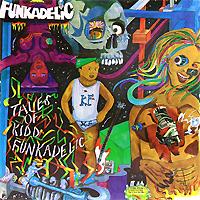 Funkadelic Funkadelic. Tales Of Kidd Funkadelic (LP) funkadelic funkadelic toys