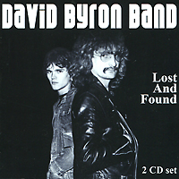 David Byron Band. Lost And Found (2 CD)