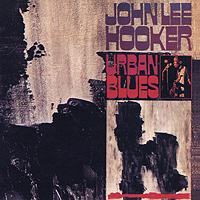 John Lee Hooker. Urban Blues