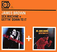 James Brown. Sex Machine / Getting Down To It (2 CD)