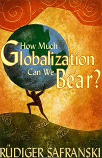 How Much Globalization Can We Bear