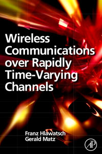 Wireless Communications Over Rapidly Time-Varying Channels, pritish nandy communications