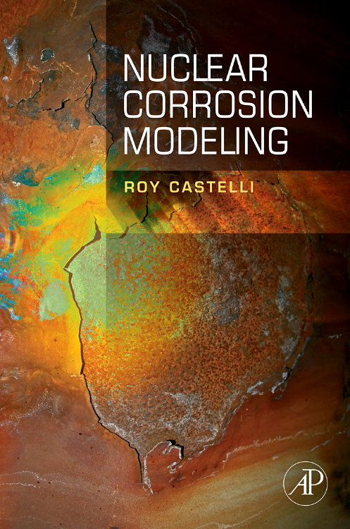 Nuclear Corrosion Modeling,